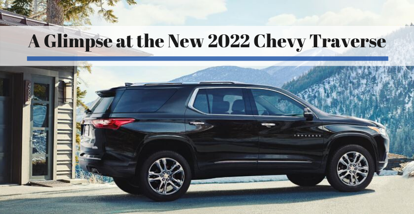 A Glimpse at the New 2022 Chevy Traverse