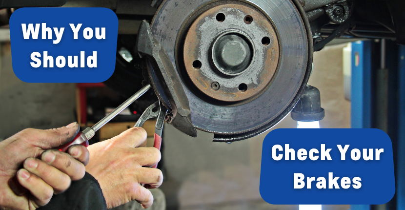 Why it is Important to Check Your Braking System