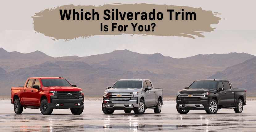 Which Silverado Trim Level Is For You?